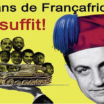 Macron ou la politique africaine rétrograde en marche !