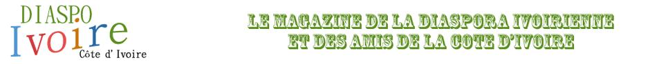 Ivoiriens de l'étranger | Actualités Cote d'Ivoire | Site Ivoirien | IvoireDiaspo